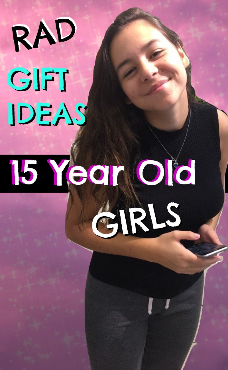 Top Gifts for 15 Year Old Girls - Favorite Top Gifts