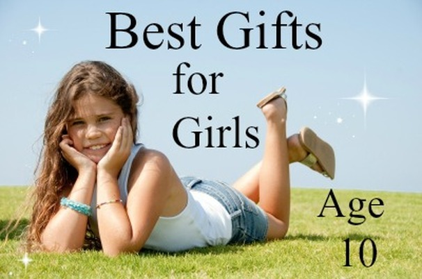 Best Gifts and Toys for 10 Year Old Girls - Favorite Top Gifts