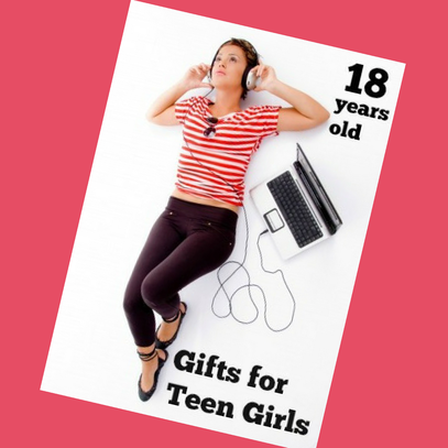 Best gifts for girls 18 years old