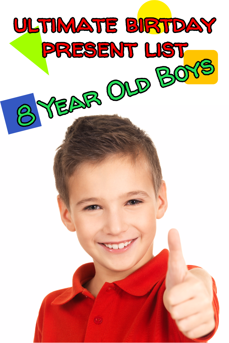 ultimate 8 year old boy gift list