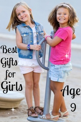 Best Gifts and Toys for 9 Year Old Girls - Favorite Top Gifts